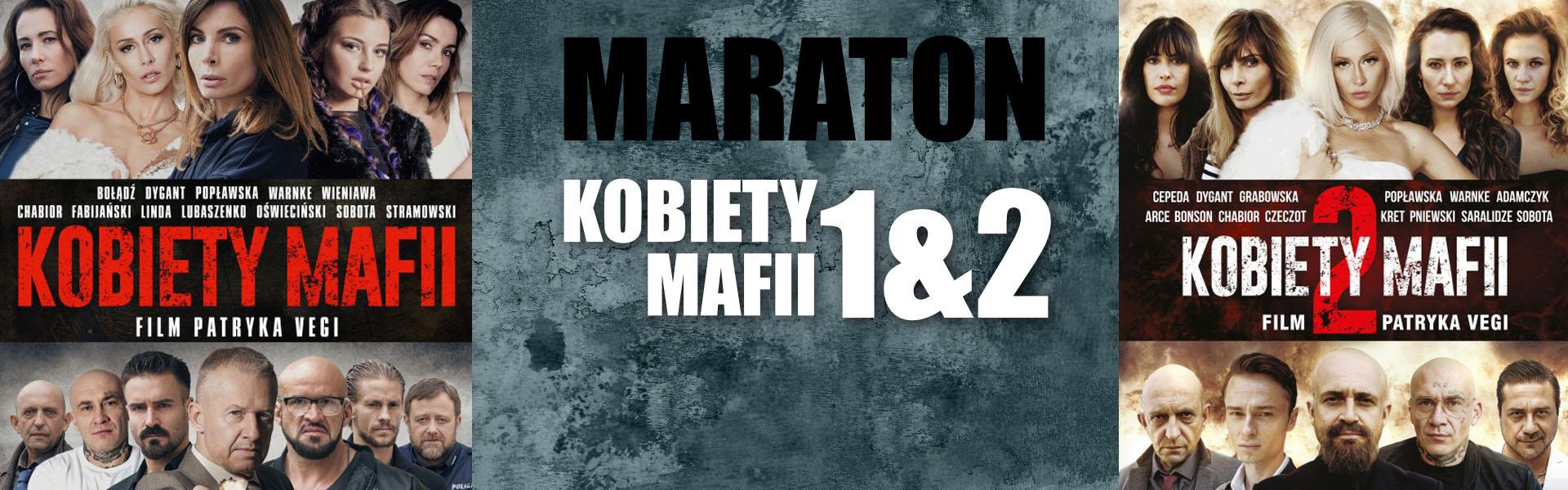 MARATON Kobiety Mafii 1 &#038; 2 <span>(PL)</span>